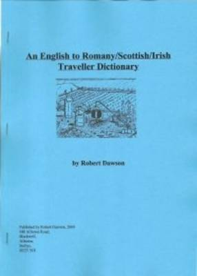 An English to Romany/Scottish/Irish Traveller Dictionary (Paperback)