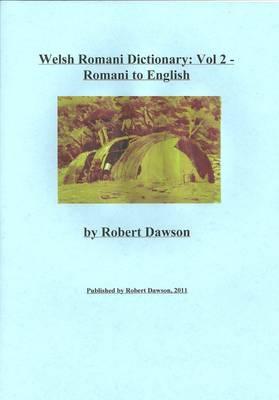 Welsh Romani Dictionary: v. 2: Romani to English (Paperback)