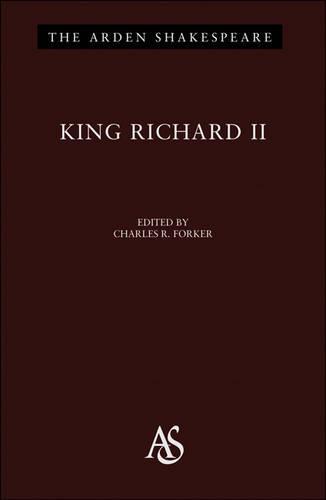"""""""King Richard II"""" - The Arden Shakespeare (Hardback)"""