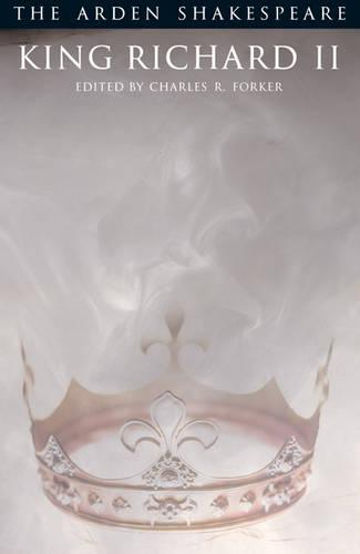 """King Richard II"" - The Arden Shakespeare (Paperback)"