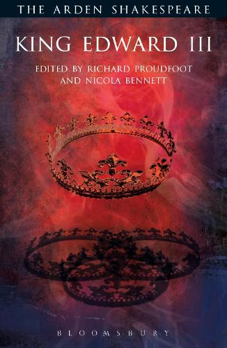 King Edward III: Third Series - The Arden Shakespeare Third Series (Paperback)