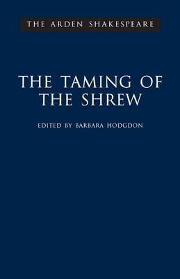 """""""The Taming of the Shrew"""" - The Arden Shakespeare (Hardback)"""