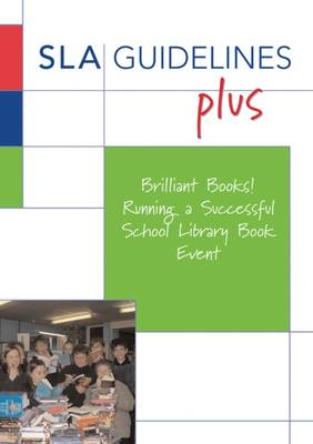 Brilliant Books! Running a Successful School Library Book Event (Paperback)