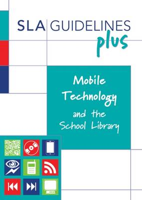 Mobile Technology and the School Library (Paperback)