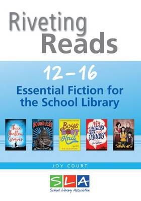 Riveting Reads 12-16: Essential Fiction for the School Library 2016 (Paperback)
