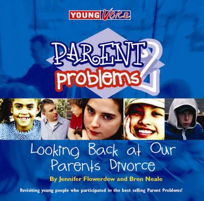 Parent Problems Two: No. 2: Looking Back At Our Parents' Divorce (Paperback)