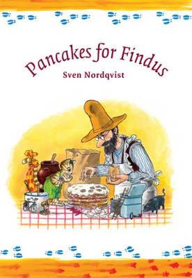 Pancakes for Findus - Findus and Pettson (Hardback)