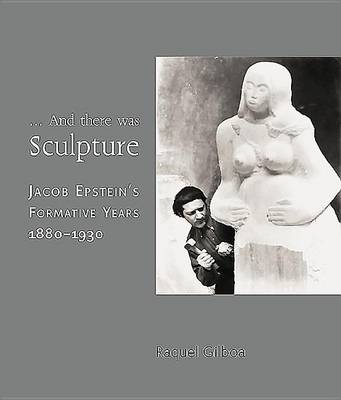 And Then There Was Sculpture (Paperback)