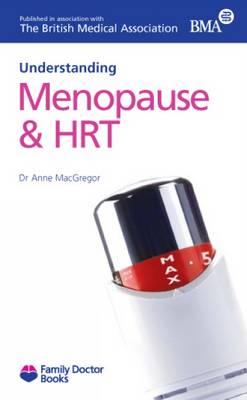 Understanding Menopause & HRT - Family Doctor Books (Paperback)