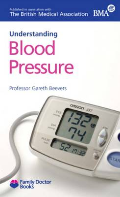 Understanding Blood Pressure - Family Doctor Books (Paperback)