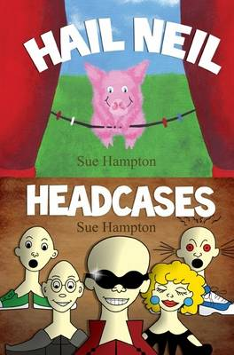 Hail Neil and the Headcases (Paperback)