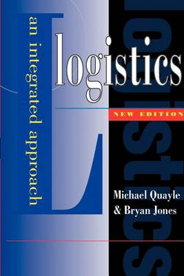Logistics: An Integrated Approach (Paperback)