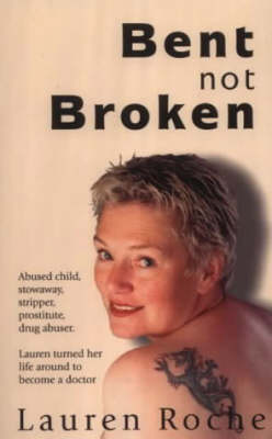Bent Not Broken (Paperback)