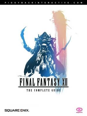 Final Fantasy XII: The Complete Guide (Paperback)