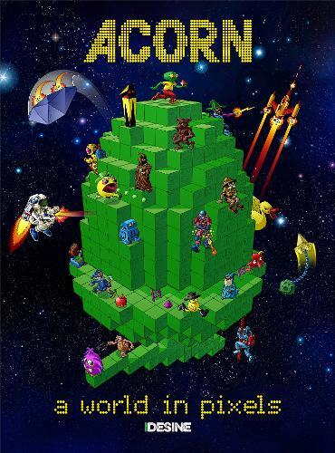 Acorn - A World in Pixels (BBC Micro/Acorn Electron) (Hardback)