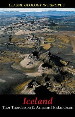 Iceland - Classic Geology in Europe No. 3 (Paperback)