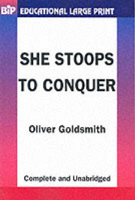 She Stoops to Conquer - BiP Educational Large Print S. (Paperback)