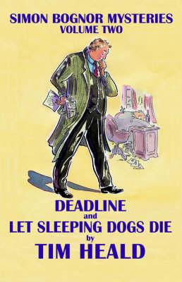 Deadline - Simon Bognor mysteries vol. 2 (Paperback)