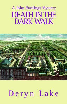Death in the Dark Walk - John Rawlings Mystery (Paperback)