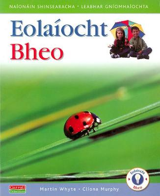 Eolaiocht Bheo - Senior Infants Pupil's Book - Eolaiocht Bheo (Paperback)