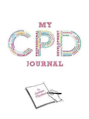 My CPD Journal (Spiral bound)