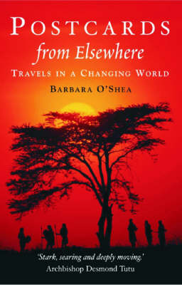 Postcards from Elswhere: Travels in the Southern Hemisphere (Paperback)