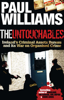 The Untouchables: Ireland's Criminal Assets Bureau and its War on Crime (Paperback)