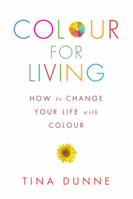 Colour for Living: How to Change Your Life with Colour (Paperback)