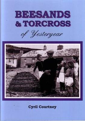 Beesands and Torcross of Yesteryear (Paperback)