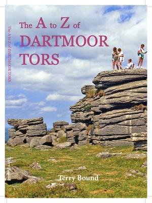 The A to Z of Dartmoor Tors (Paperback)