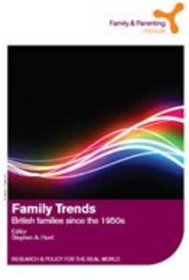 Family Trends: British Families Since the 1950s (Paperback)