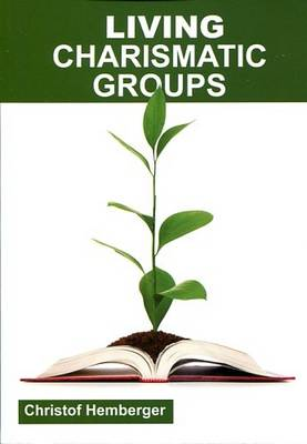 Living Charismatic Groups (Paperback)