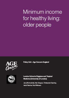 Minimum Income for Healthy Living: Older People (Paperback)