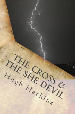 The Cross and the She Devil (Paperback)