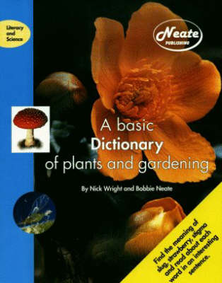 A Basic Dictionary of Plants and Gardening - Literacy & Science S. (Paperback)