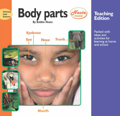 Body Parts: Teaching Edition - Literacy & Science S. (Hardback)