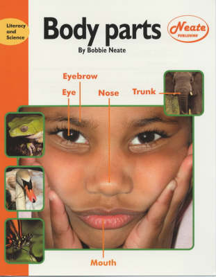 Body Parts: Children's Edition - Literacy & Science S. (Paperback)