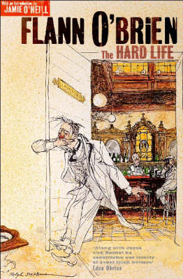 The Hard Life: With an Introduction by Jamie O'Neill (Paperback)