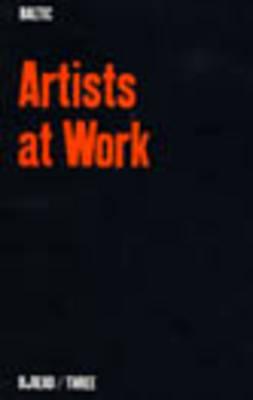 Artists at Work (Paperback)