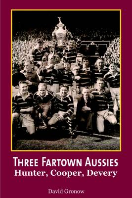 Three Fartown Aussies: Hunter, Cooper, Devery (Paperback)