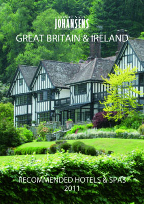 Conde Nast Johansens Recommended Hotels & Spas Great Britain & Ireland 2011 (Paperback)