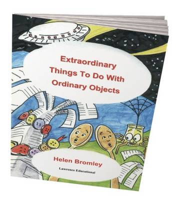 Extraordinary Things to Do with Ordinary Objects - Helping Young Children (Spiral bound)
