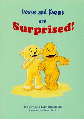Dossie and Kwame are Surprised (Paperback)