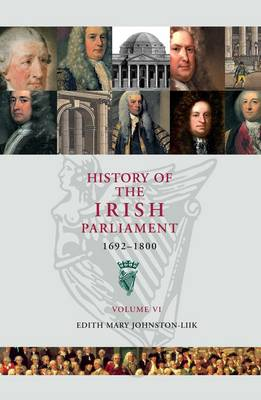 History of the Irish Parliment 1692-1800 (Paperback)