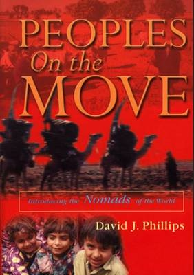 Peoples on the Move: Introducing the Nomads of the World (Big book)