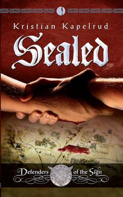Sealed: Defenders of the Sign, Vol 2 (Paperback)
