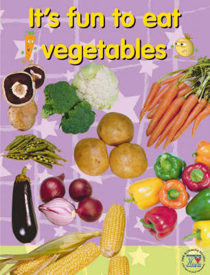 It's Fun to Eat Vegetables (Paperback)