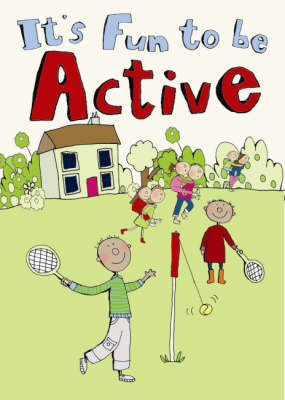 It's Fun to be Active (Big book)