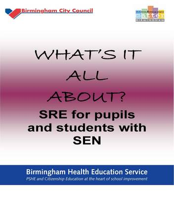 What's it All About?: SRE for Pupils and Students with SEN (Paperback)