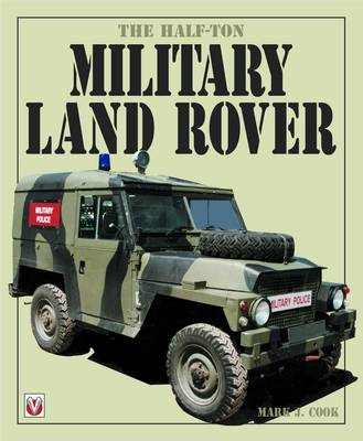 Half-Ton Military Land Rover, the (Paperback)